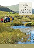New Survey of Clare Island: Volume 7: Plants and Fungi