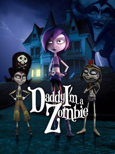 Daddy, I'm a Zombie -