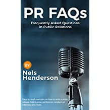 PR FAQs: Frequently Asked Questions in Public Relations