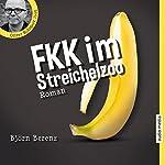 FKK im Streichelzoo | Björn Berenz