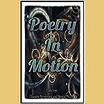 Poetry in Motion | Chandre Bronkhorst,Cody Toye,Sophie Phillips