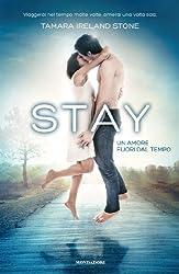 STAY - Un amore fuori dal tempo (Chrysalide) (Italian Edition)