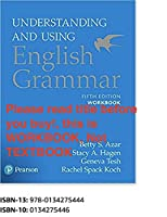 Workbook, Understanding and Using English Grammar, 5th Edition