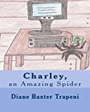 img - for Charley, an Amazing Spider book / textbook / text book