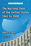 The National Debt of the United States 1941 to 2008, 2d ed