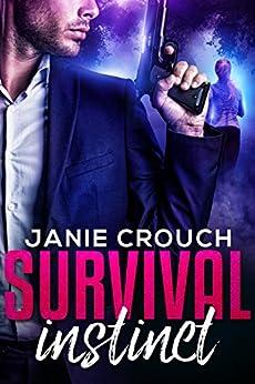 Survival Instinct (Instinct Series) by [Crouch, Janie]