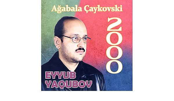 Agabala Caykovski By Eyyub Yaqubov On Amazon Music Amazon Com