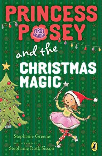 Princess Posey and the Christmas Magic (Princess Posey, First Grader) ()