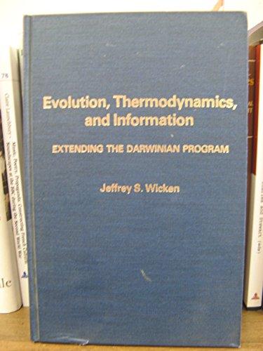 Evolution, Thermodynamics, and Information: Extending the Darwinian Program