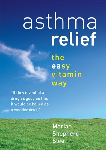 Asthma Relief the easy vitamin way
