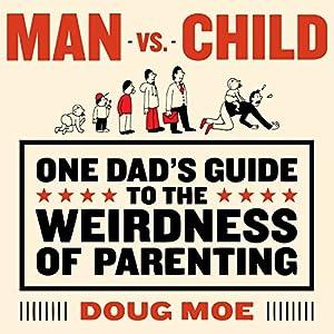 Man vs. Child Audiobook