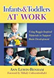 Infants and Toddlers at Work 9780807751077