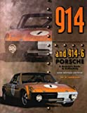 The 914 Porsche : A Restorer's Guide to Authenticity, Johnson, Brett, 0929758013