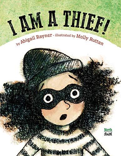 Image of I Am a Thief!