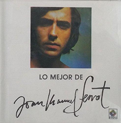 Joan Manuel Serrat - Joan Manuel Serrat - Lo Mejor De Joan Manuel Serrat - Zortam Music