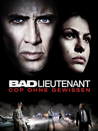 Bad Lieutenant - Cop ohne Gewissen Film