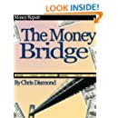 The Money Bridge - How To Fill The Gaps Between Financial Struggle And Financial Freedom?