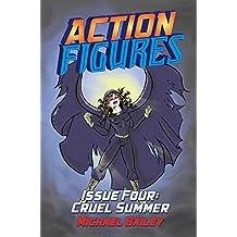 Action Figures - Issue Four: Cruel Summer