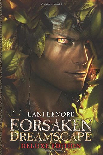 By Lani Lenore Forsaken Dreamscape: Deluxe Peter Pan Edition (Nevermor) (Volume 2) (1st First Edition) [Paperback] ebook