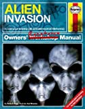 Alien Invasion Owners' Resistance Manual: Know your enemy (all extraterrestrial lifeforms) - The Complete Guide to surviving the Alien Apocalypse