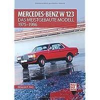 Mercedes-Benz W 123: Das meistgebaute Modell 1975-1986