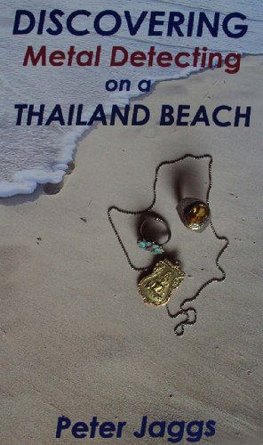 Discovering Metal Detecting on a Thailand Beach by [Jaggs, Peter]