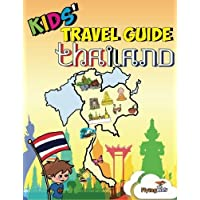 Kids' Travel Guides - Thailand: No matter where you visit in Thailand - kids enjoy fascinating facts, fun activities, useful tips, quizzes and Leonardo!