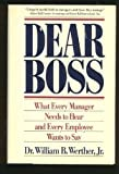 Dear Boss, William B. Werther, 0671683810