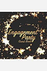 Engagement Party Guest Book: Celebration keepsake for family and friends to write in (Square Gold Star Swirl) Paperback