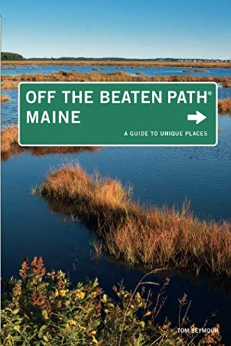 MAINE OFF THE BEATEN PATH 9ED (Off the Beaten Path Series)