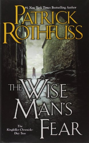 Wise Man's Fear, the Kingkiller Chronicle: Day Two