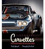 Legendary Corvettes: Vettes Made Famous on Track and Screen [ LEGENDARY CORVETTES: VETTES MADE FAMOUS ON TRACK AND SCREEN ] by Leffingwell, Randy (Author) Sep-10-2010 [ Hardcover ]