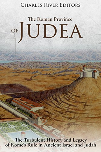 amazon com the roman province of judea the turbulent history and