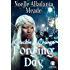 Forging Day (Crucible of Change Book 1)
