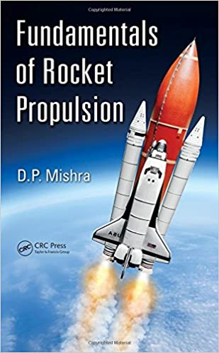 Fundamentals of Rocket Propulsion 1st Edition