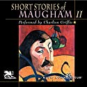 Short Stories of William Somerset Maugham, Volume 2 Audiobook by W. Somerset Maugham Narrated by Charlton Griffin