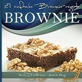 27 Einfache Brownie-Rezepte, Leonardo Manzo and Karina Di Geronimo, 1478102292