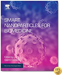 Smart Nanoparticles for Biomedicine (Micro and Nano Technologies)