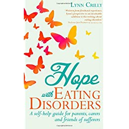 Learn more about the book, Hope with Eating Disorders: A Self-Help Guide for Parents, Carers and Friends of Sufferers