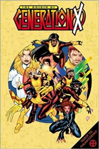 X Men Origin Of Generation X Tpb X Men Marvel Paperback Amazon Co Uk Lobdell Scott 9780785102168 Books