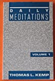 Daily Meditations, Thomas Kemp, 1556731949