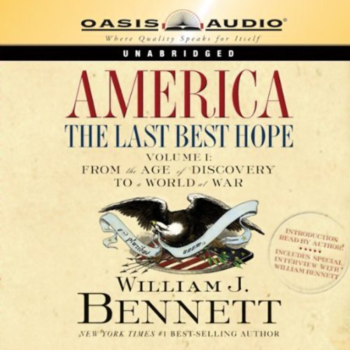 America: The Last Best Hope, Volume 1: From the Age of Discovery to a World at War Audiobook [Free Download by Trial] thumbnail