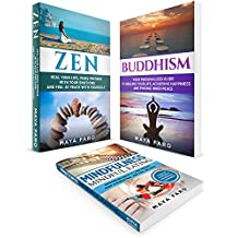 Spirituality: 3 in 1 Bundle: Buddhism, Zen and Mindfulness (Mindful Eating) (Happiness, Self-Help, Anxiety Relief)