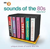 BBC Radio 2's Sounds of the 80s 2: Unique Covers