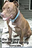 img - for The Big Year - Winter and Spring (The Big Dog Diaries) (Volume 5) book / textbook / text book