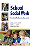 img - for School Social Work, Eighth Edition: Practice, Policy, and Research book / textbook / text book