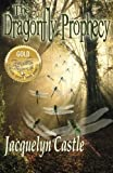 The Dragonfly Prophecy, Jacquelyn Castle, 0985177403