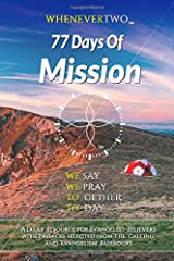 77 Days Of Mission: WE2 Calendar Series Volume 2 (The WE2 Calendar Series) Paperback