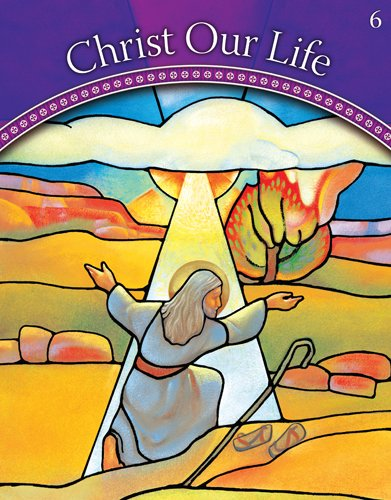Call Christs (God Calls a People: Grade 6 (Christ Our Life 2009))