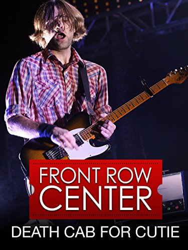 Death Cab For Cutie - Front Row Center